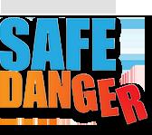 Dan Thurmon's Safe Danger